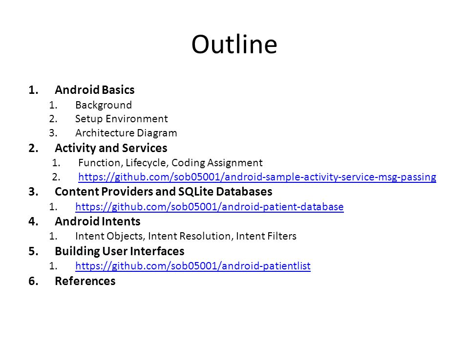 Outline Android Basics Activity and Services