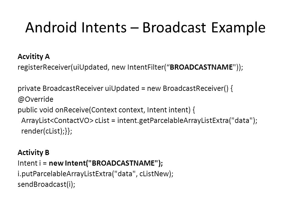 Android Intents – Broadcast Example