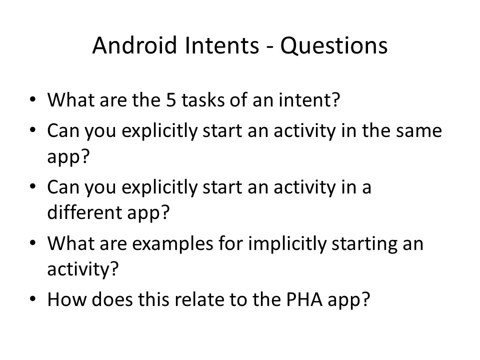 Android Intents - Questions