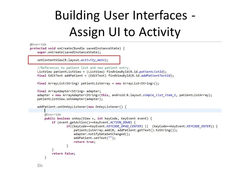 Building User Interfaces - Assign UI to Activity