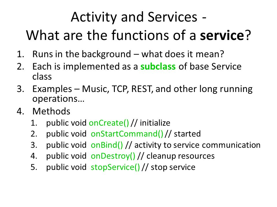 Activity and Services - What are the functions of a service