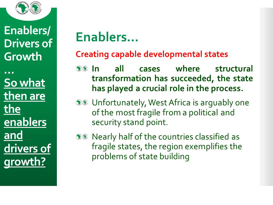 Enablers… Creating capable developmental states.