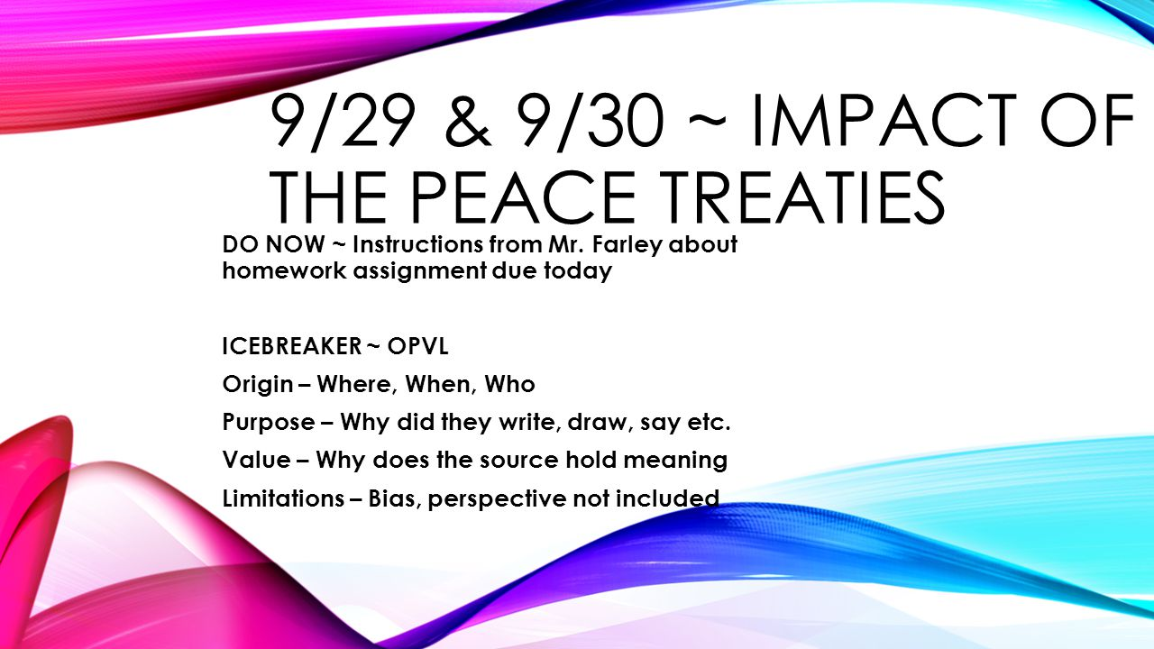 9/29 & 9/30 ~ IMPACT OF THE Peace Treaties