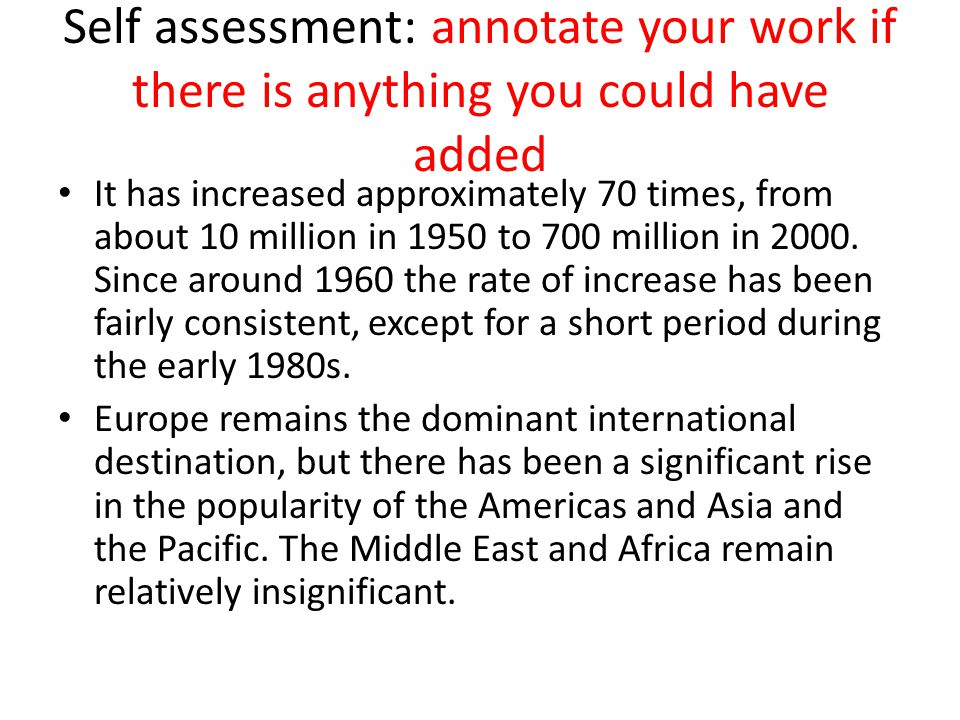 Self assessment: annotate your work if there is anything you could have added