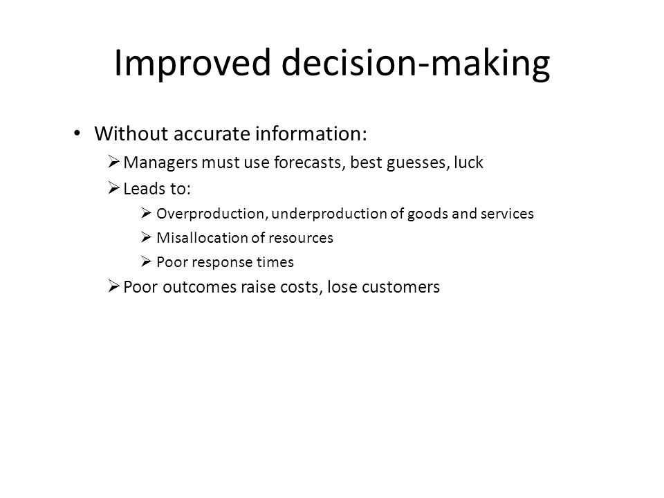 Improved decision-making