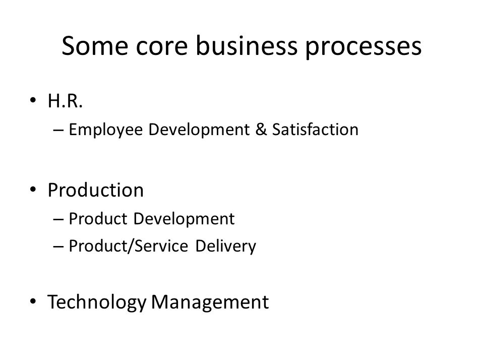 Some core business processes