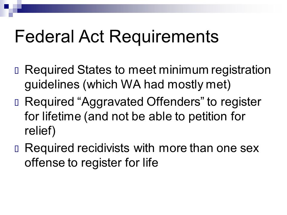 Federal Act Requirements