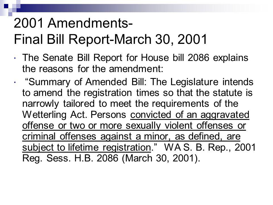 2001 Amendments- Final Bill Report-March 30, 2001