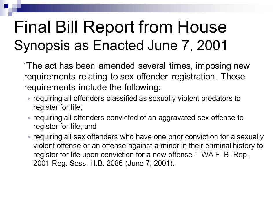 Final Bill Report from House Synopsis as Enacted June 7, 2001