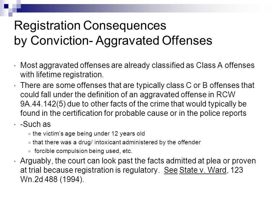 Registration Consequences by Conviction- Aggravated Offenses