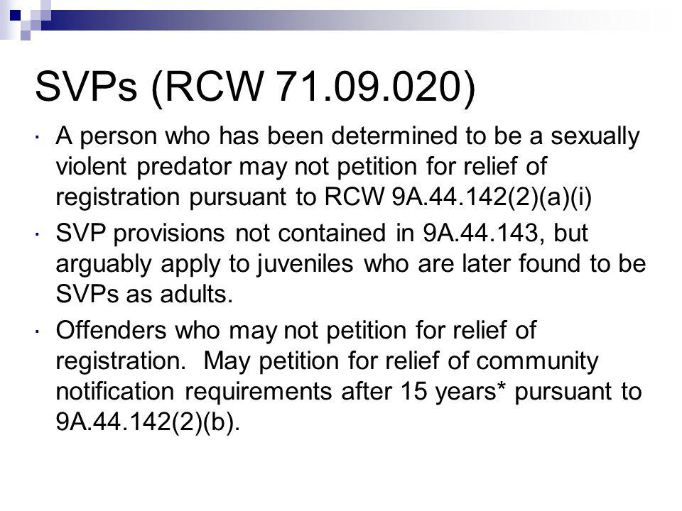 SVPs (RCW 71.09.020)