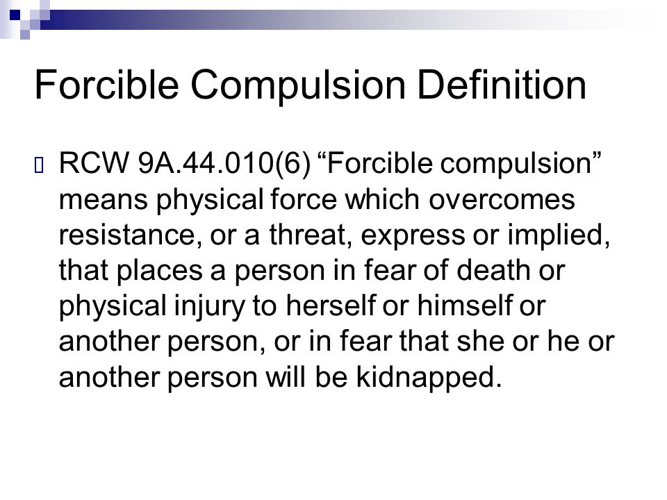 Forcible Compulsion Definition