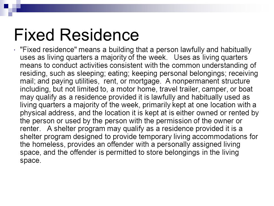 Fixed Residence