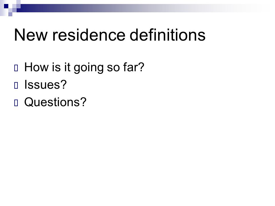 New residence definitions
