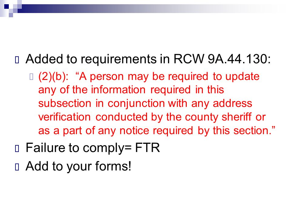 Added to requirements in RCW 9A.44.130: