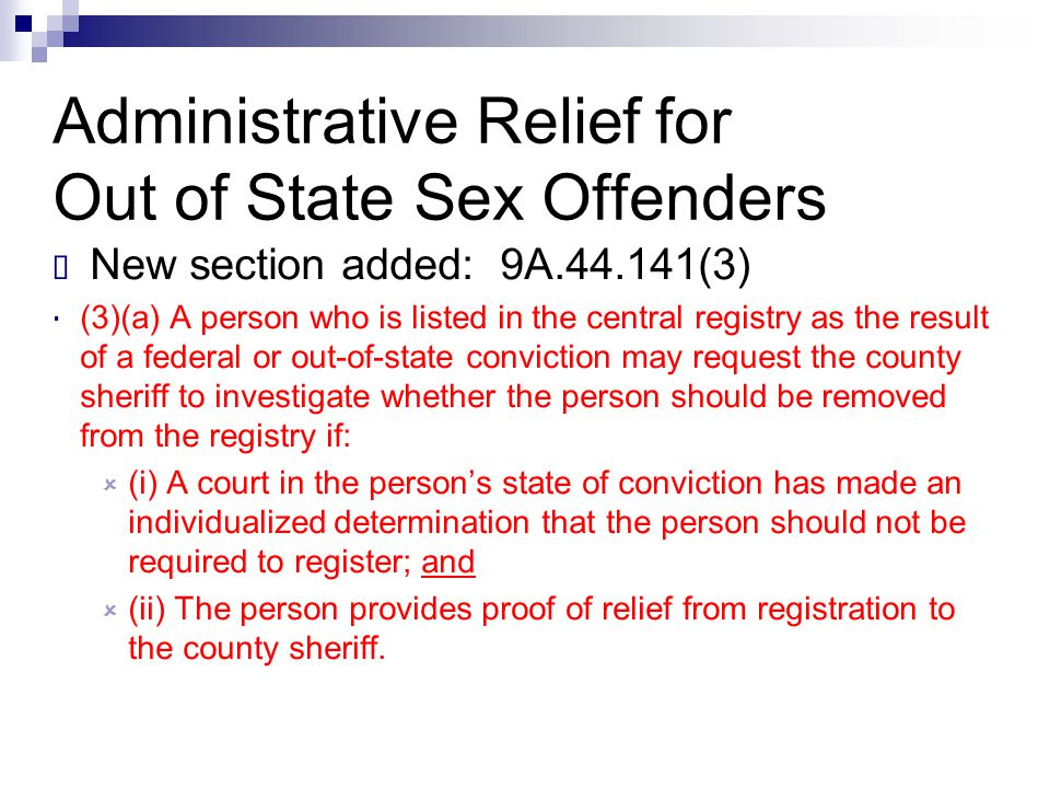 Administrative Relief for Out of State Sex Offenders