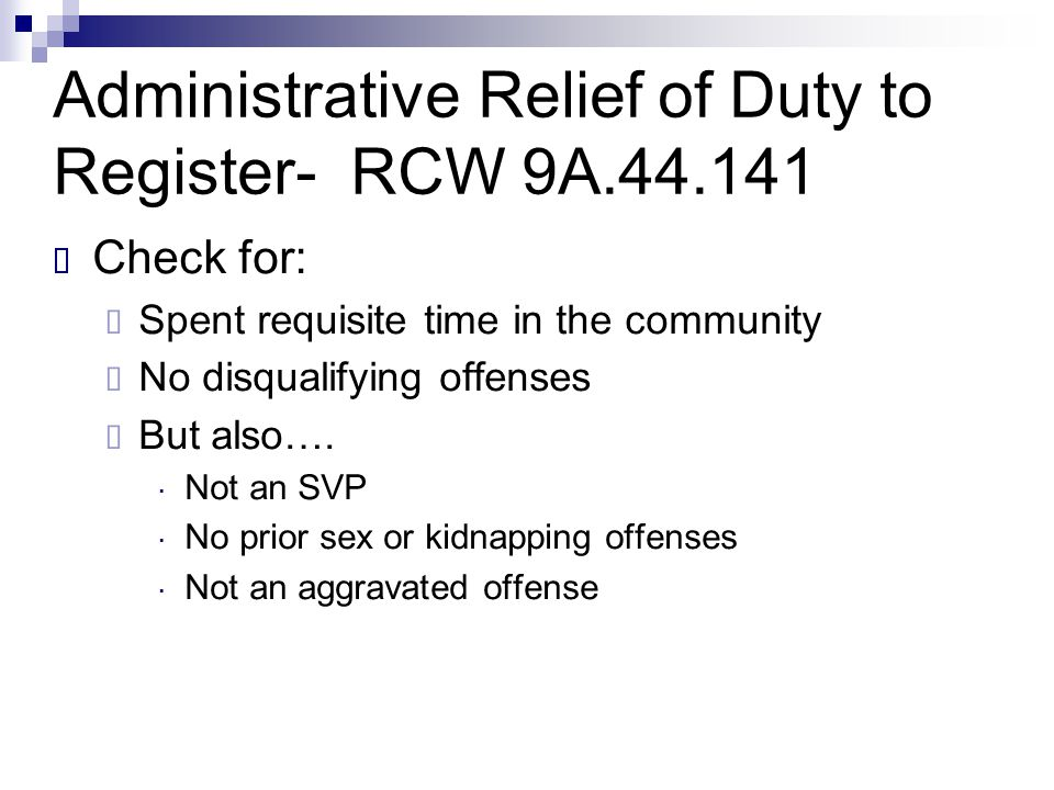 Administrative Relief of Duty to Register- RCW 9A.44.141