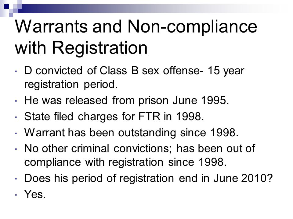 Warrants and Non-compliance with Registration
