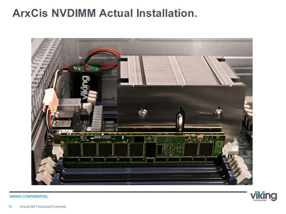 ArxCis NVDIMM Actual Installation.