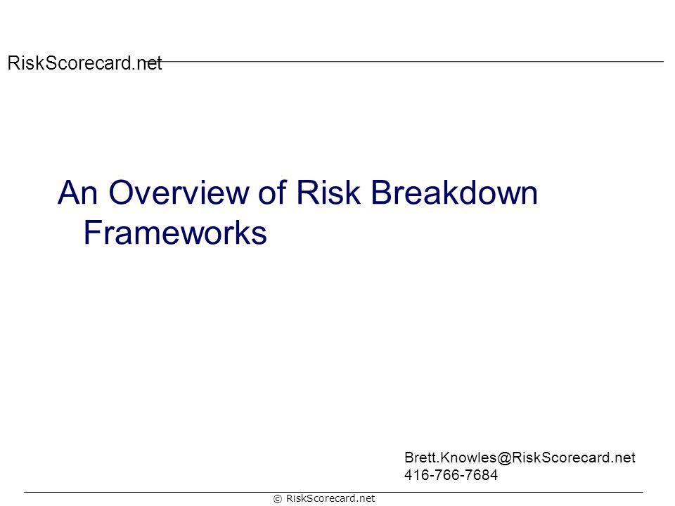 An Overview of Risk Breakdown Frameworks