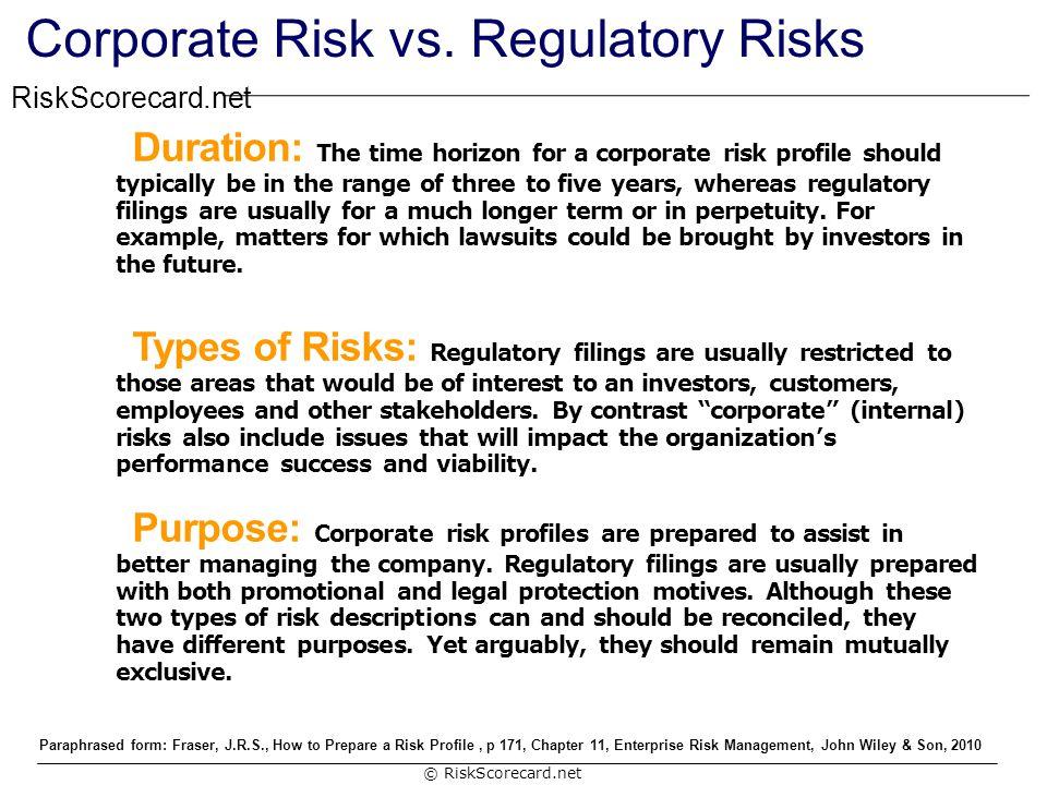 Corporate Risk vs. Regulatory Risks