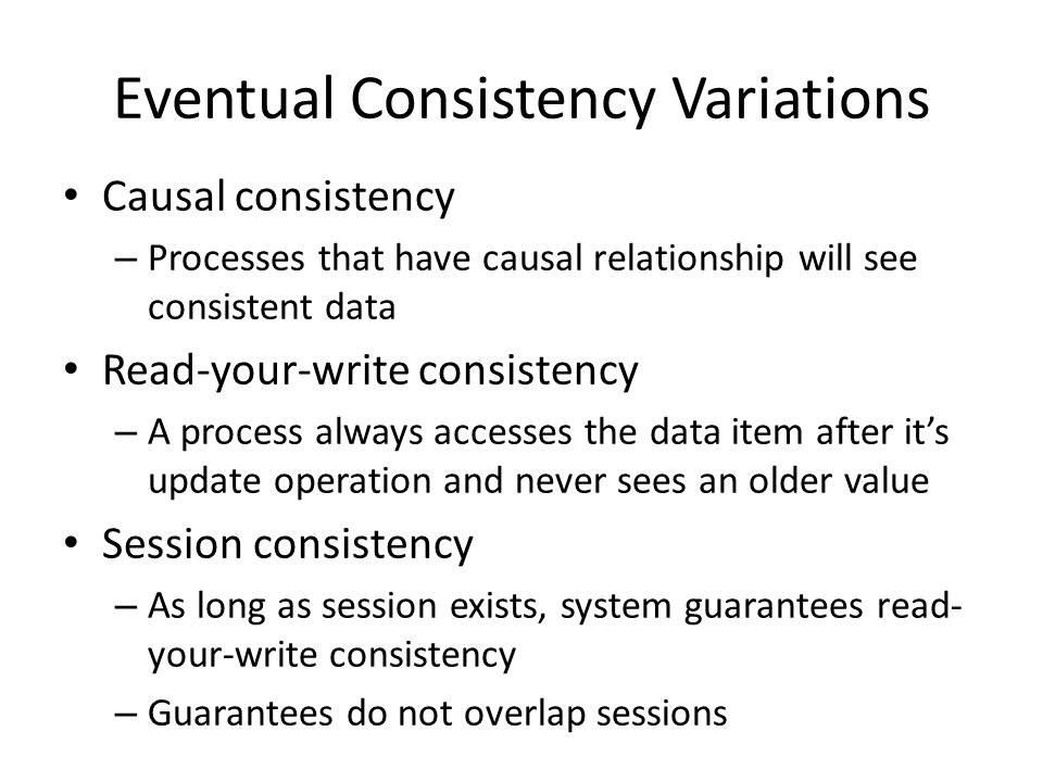 Eventual Consistency Variations