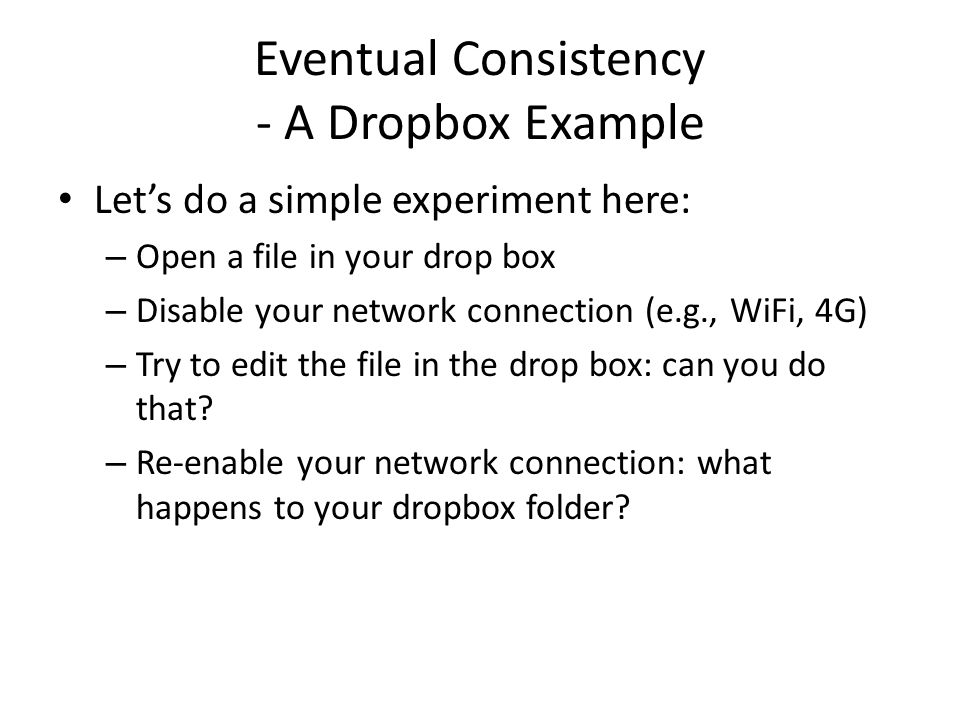 Eventual Consistency - A Dropbox Example