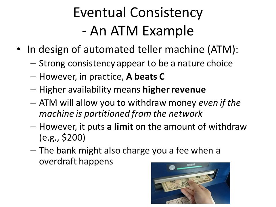 Eventual Consistency - An ATM Example