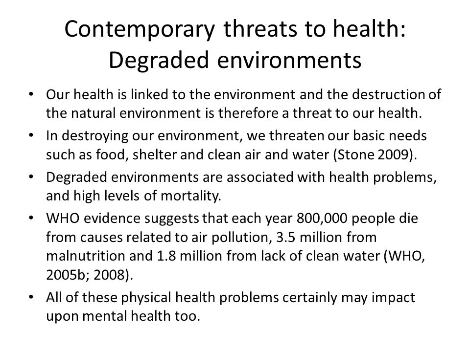 Contemporary threats to health: Degraded environments