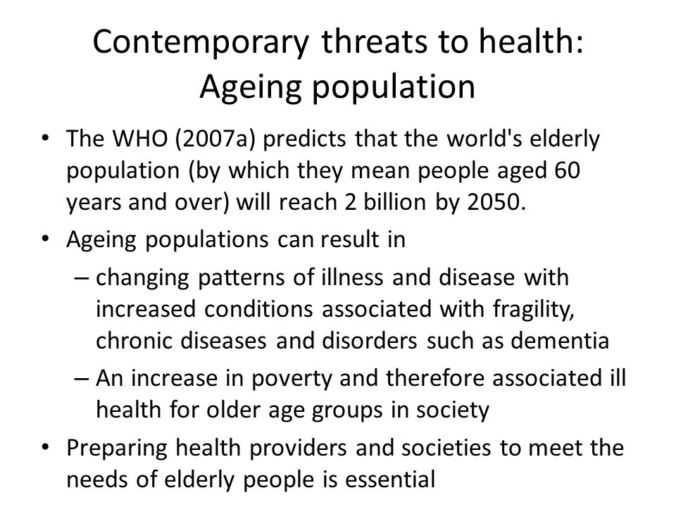 Contemporary threats to health: Ageing population