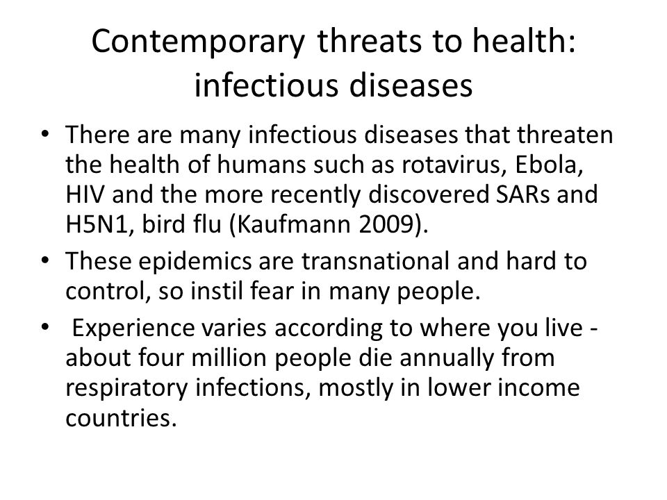 Contemporary threats to health: infectious diseases