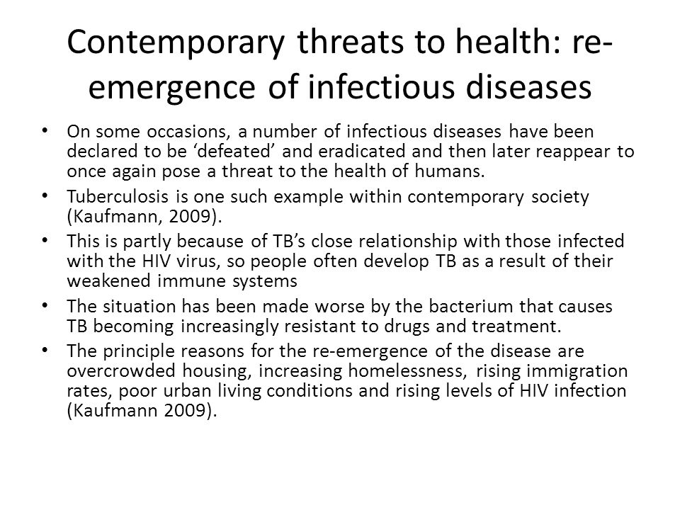 Contemporary threats to health: re-emergence of infectious diseases
