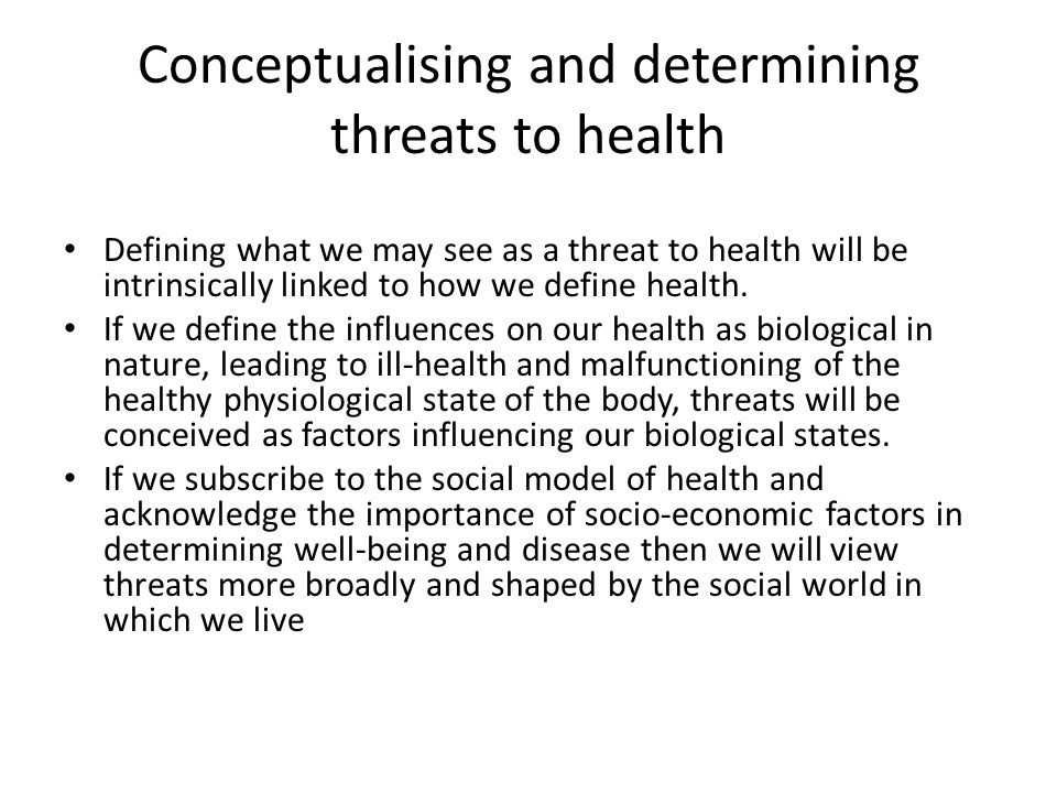 Conceptualising and determining threats to health