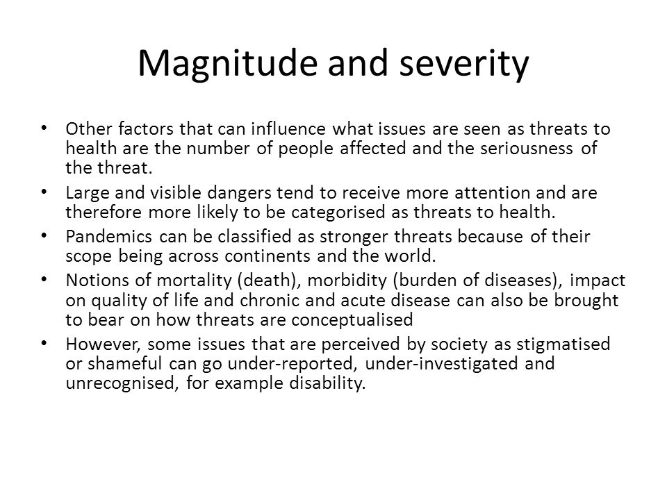 Magnitude and severity