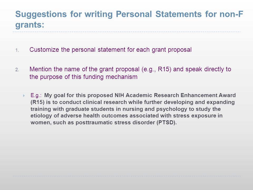 Suggestions for writing Personal Statements for non-F grants: