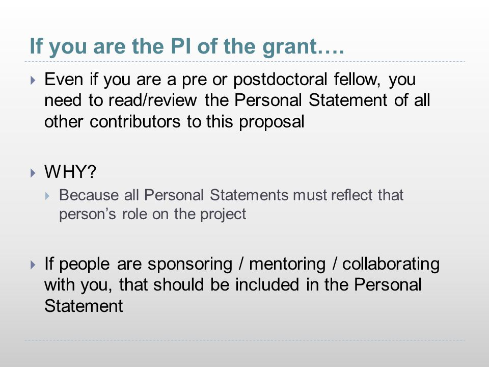 If you are the PI of the grant….
