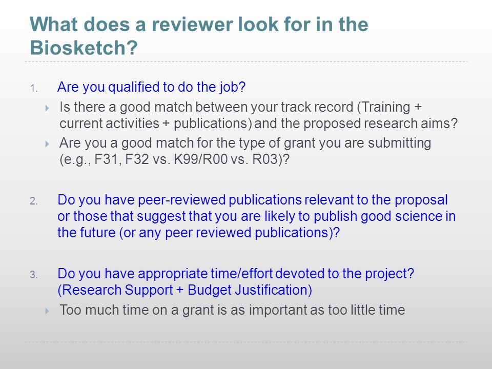 What does a reviewer look for in the Biosketch