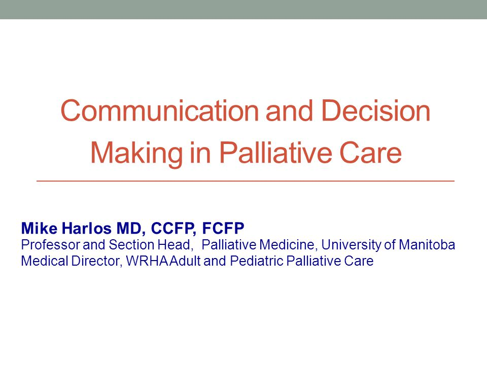 Communication and Decision Making in Palliative Care