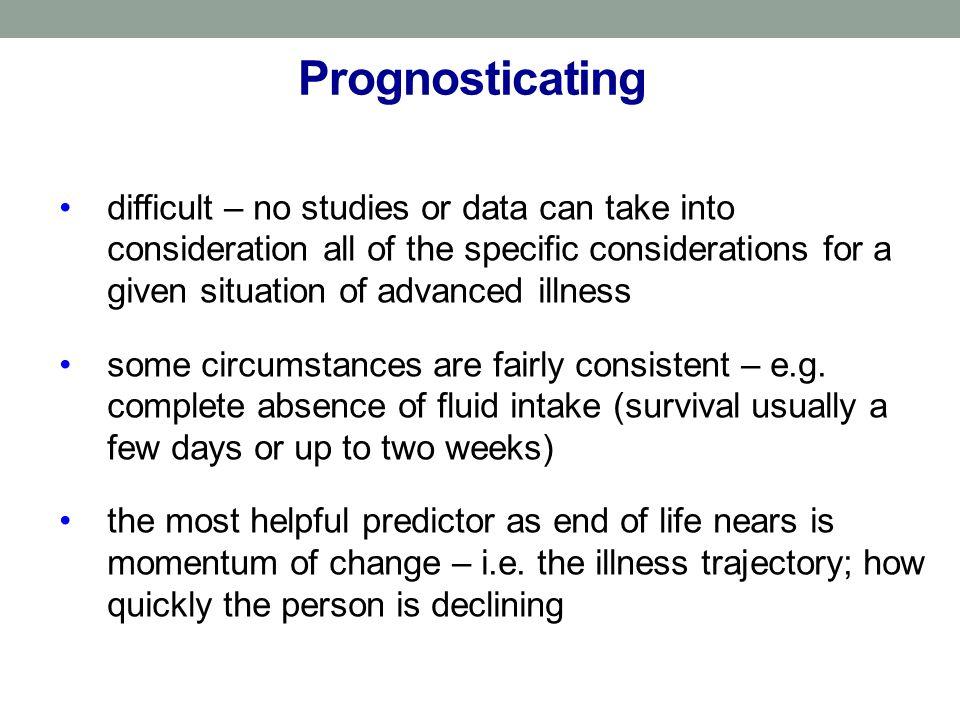 Prognosticating