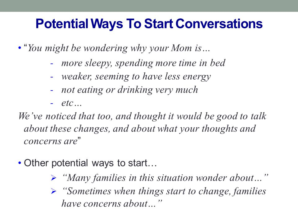 Potential Ways To Start Conversations
