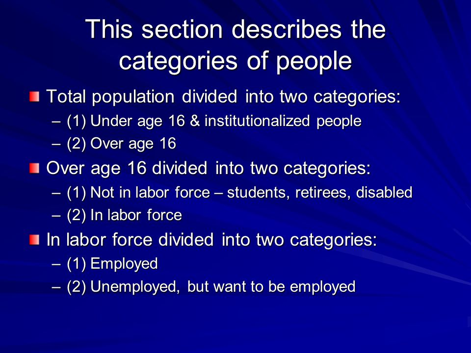 This section describes the categories of people
