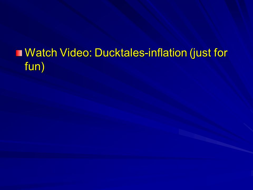Watch Video: Ducktales-inflation (just for fun)