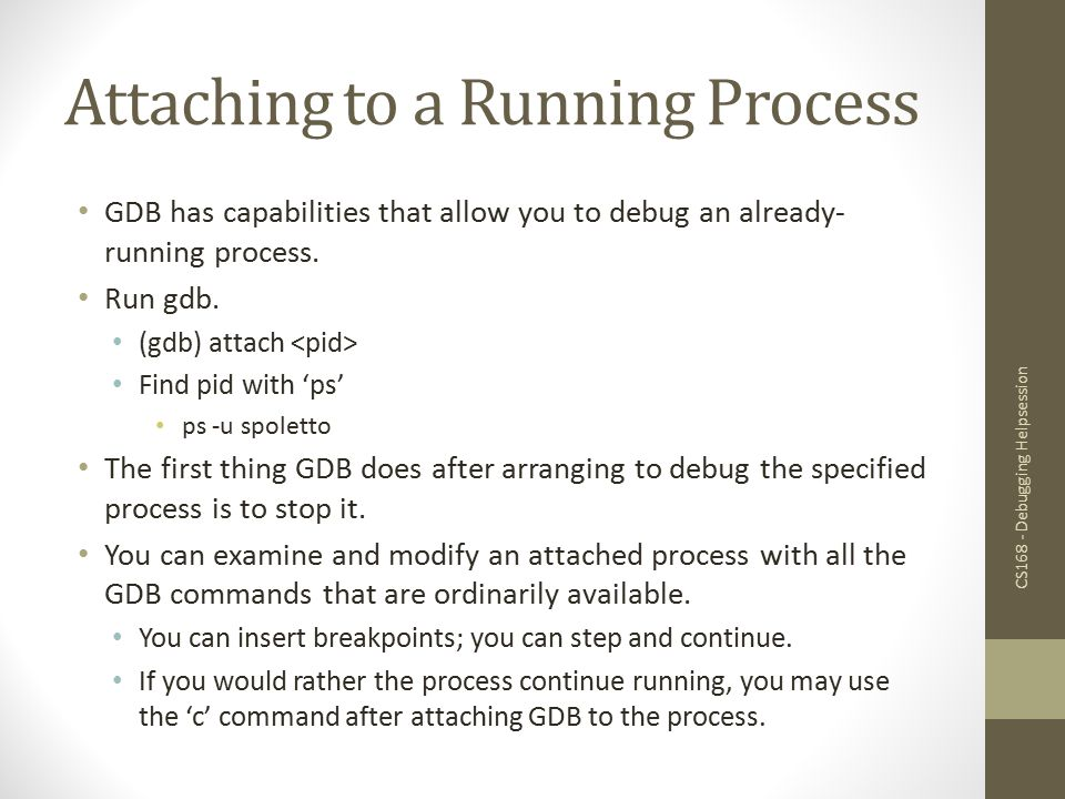 Attaching to a Running Process