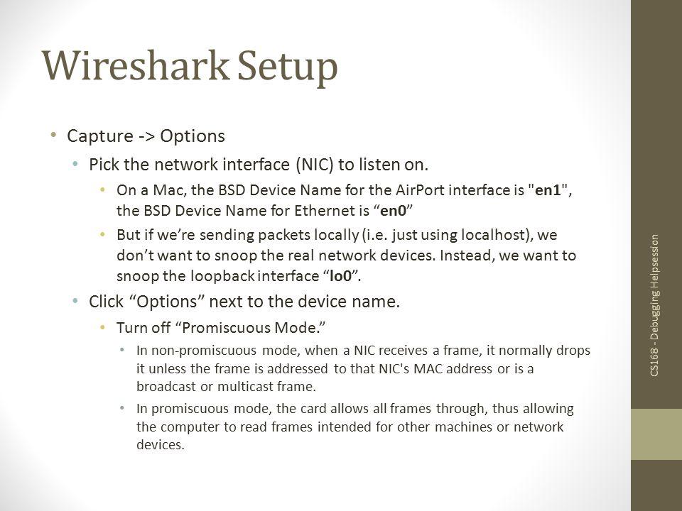 Wireshark Setup Capture -> Options