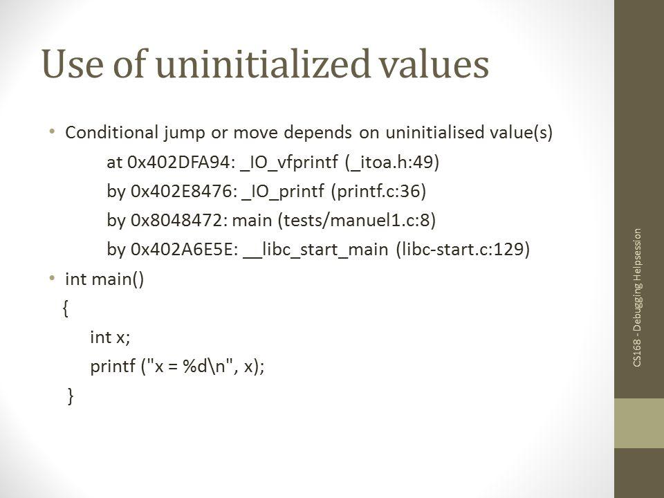 Use of uninitialized values