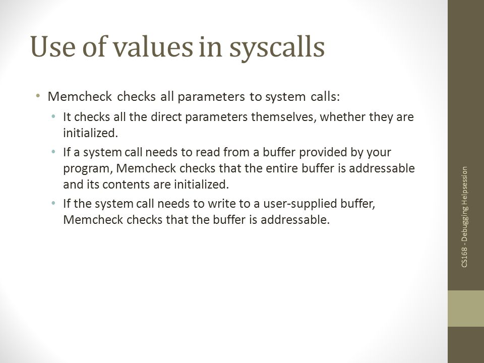 Use of values in syscalls