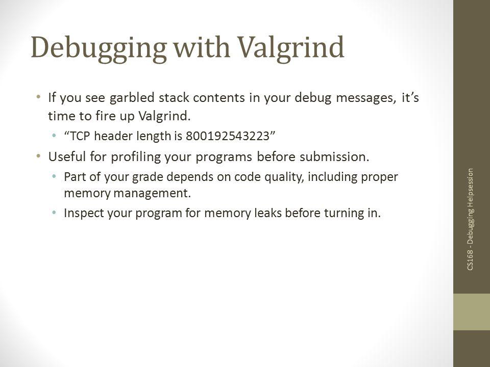 Debugging with Valgrind
