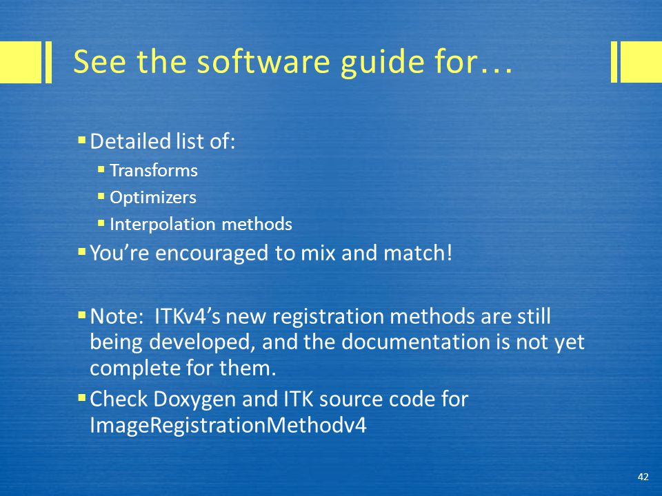 See the software guide for…