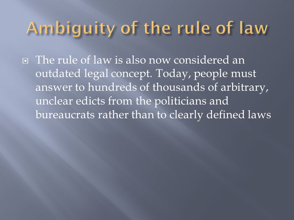 Ambiguity of the rule of law