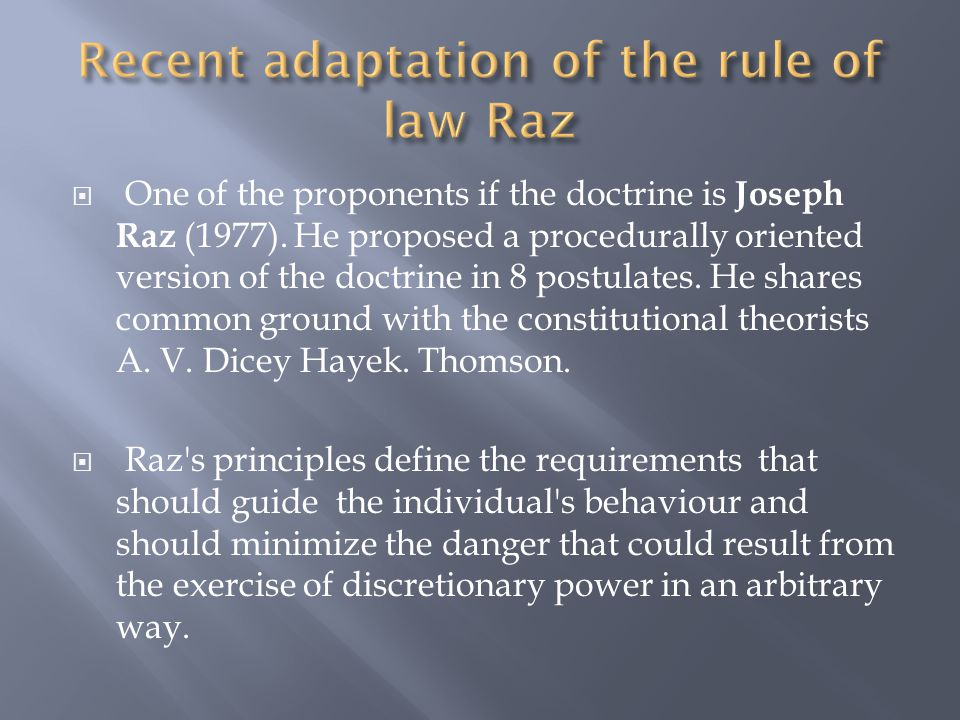 Recent adaptation of the rule of law Raz